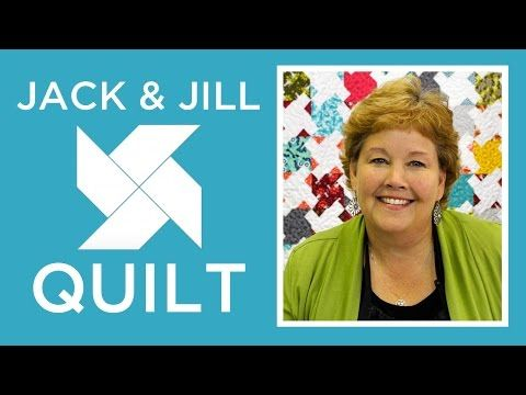 Tutorial-090 Jack and Jill Quilt