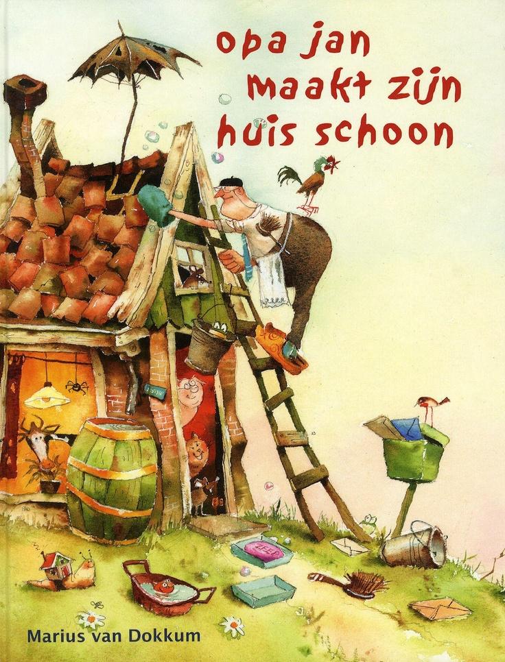 Opa Jan maakt zijn huis schoon van Marius van Dokkum AK Prentenboeken 2010 Grootouders
