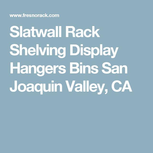 Slatwall Rack Shelving Display Hangers Bins San Joaquin Valley, CA