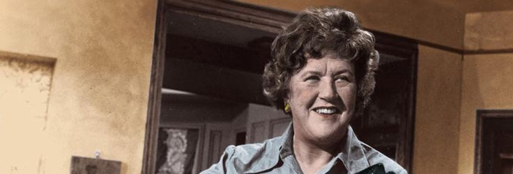 julia child, you are missed!