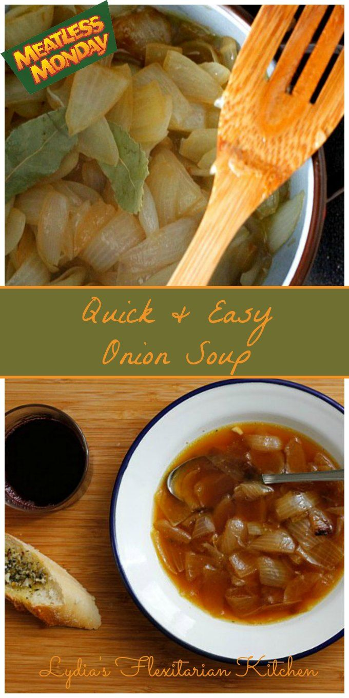 A quick and easy #vegetarian onion soup for #MeatlessMonday. ~ Lydia's Flexitarian Kitchen