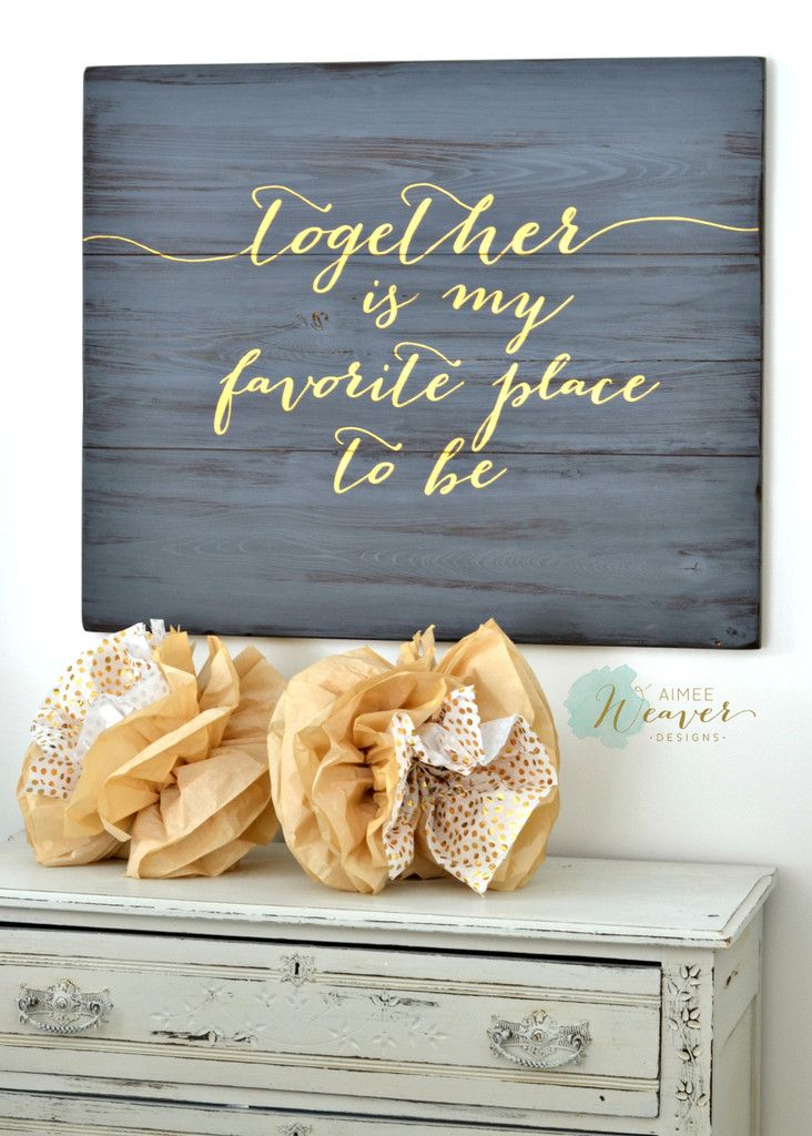 """Together is my favorite place"" Wood Sign {customizable}"