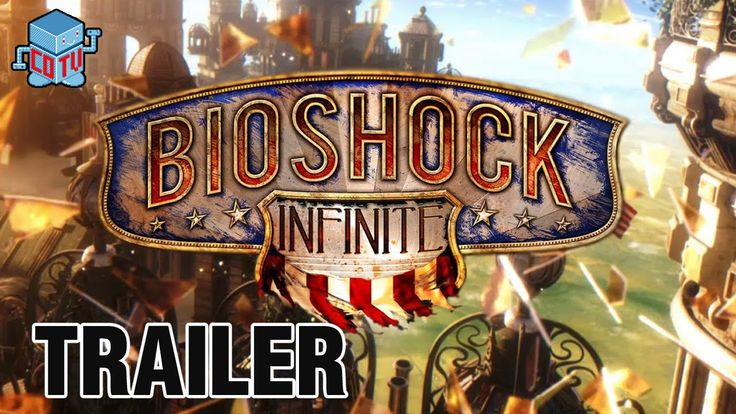BioShock Infinite Complete Edition Official Launch Trailer #BioShock
