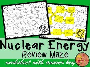 Nuclear Energy Maze Worksheet | The Trendy Science Teacher | Teacher ...