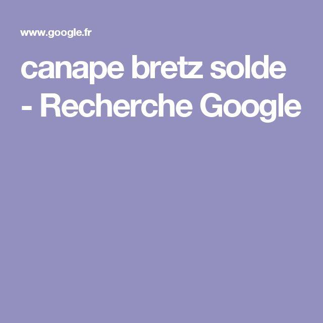 Canape Bretz Solde   Recherche Google
