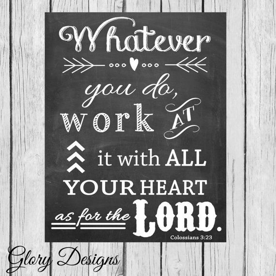 INSTANT DOWNLOAD, Scripture Art bible verse, Whatever you do, work at it with all your heart, Chalkboard Colossians 3:23 on Etsy, $5.00