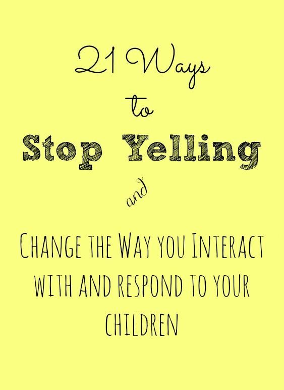 Great tips on how to stop yelling at the kids & change the way you interact with them!