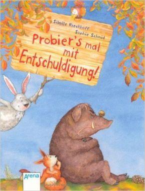 Probier's mal mit Entschuldigung!: Amazon.de: Bücher