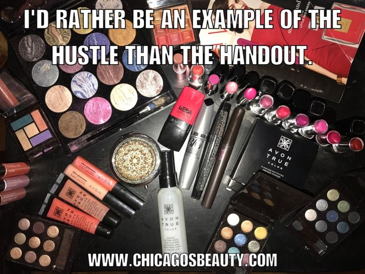 I can come up with 100+ reasons of why I act the way I do but this sums it up.      Inspiration quotes, quotes about hustling, motivation for direct sellers, work from home meme, sell makeup online