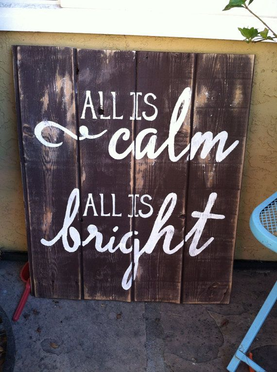 Wooden Sign All is calm All is bright by PeabodyAndSassafras, $45.00