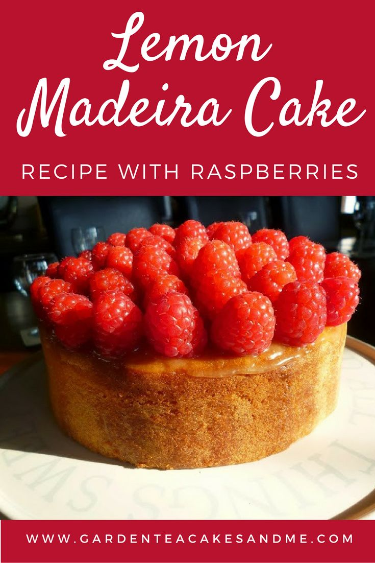 Lemon madeira cake Recipe with Raspberries perfect for afternoon tea