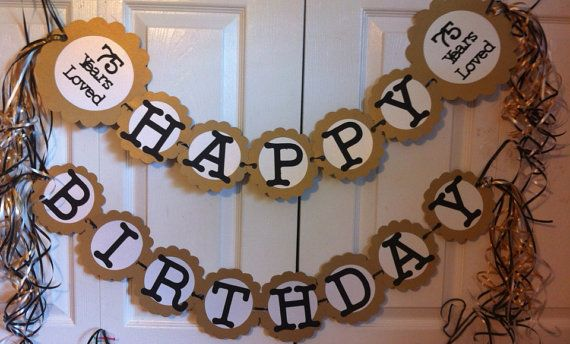 This is a super fun banner that can be put together in colors of your choice to celebrate a Big Birthday or Anniversary. Black for Over the Hill or