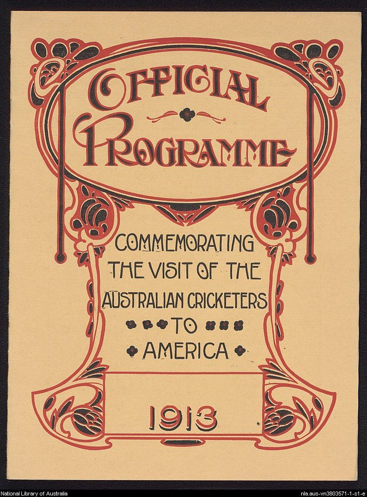 Official programme commemorating the visit of the Australian cricketers to America, 1913. from Cricket to 1919.