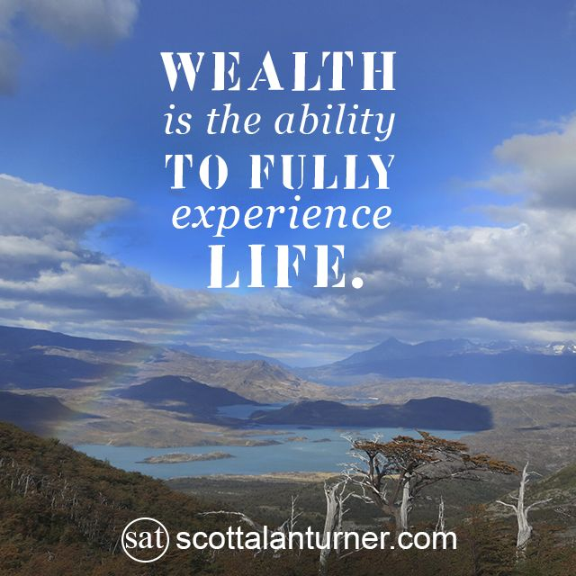 "Inspirational Quote: ""WEALTH Is The Ability TO FULLY"