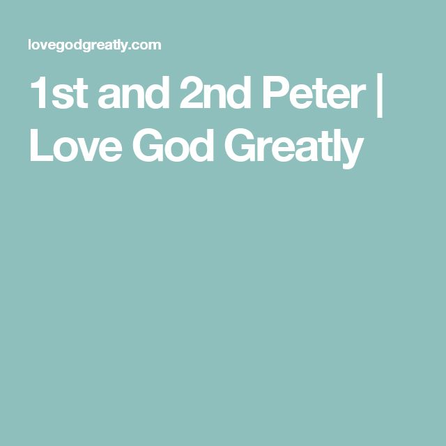 1st and 2nd Peter | Love God Greatly | Study Plan #1