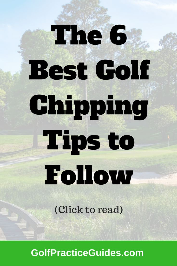 Follow these 6 golf chipping tips to improve your short game around the green. Chipping is the fastest way to shoot lower scores. Click to read + free bonus inside.