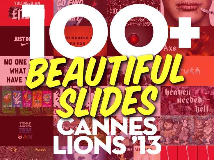 100-beautiful-slides-from-cannes-lions-2013 by Jesse Desjardins - @Jessica Kettrick via Slideshare