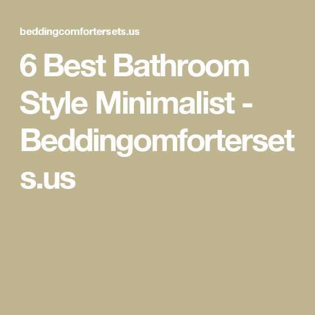 6 Best Bathroom Style Minimalist - Beddingomfortersets.us