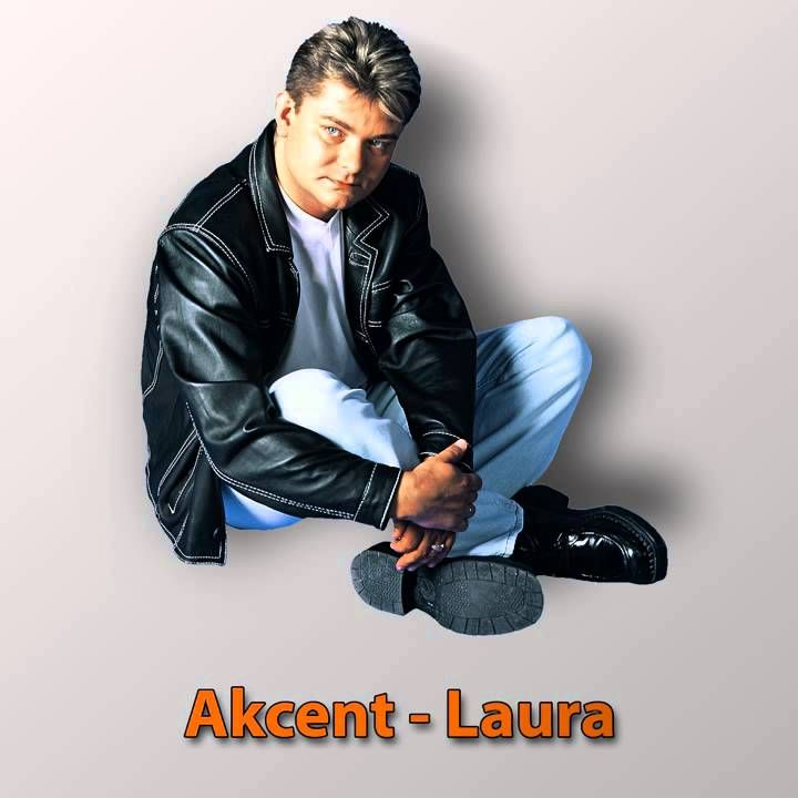 Akcent - Laura