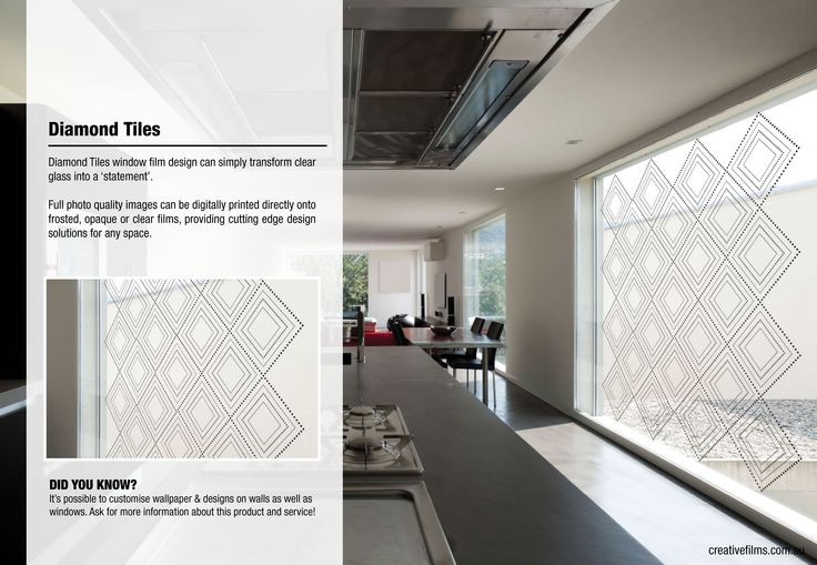 Diamond Tiles window film design can simply transform clear glass into a 'statement'.