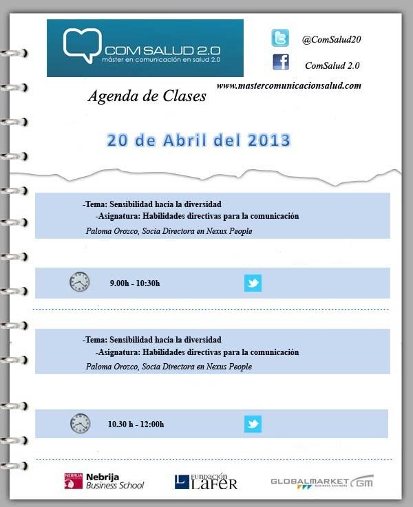 Agenda 20 de abril del 2013 - Máster en Comunicación en Salud 2.0 (COMSALUD 2.0)