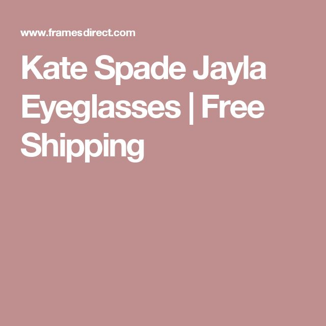 Kate Spade Jayla Eyeglasses | Free Shipping