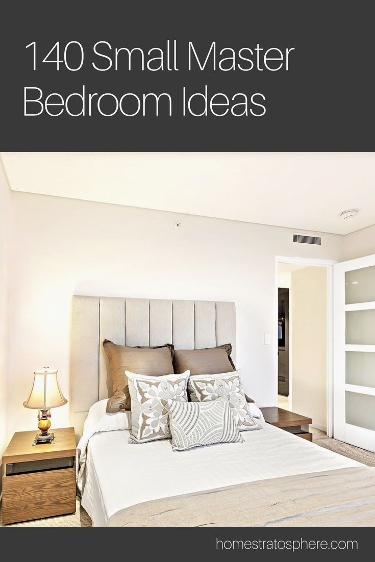 37 Clever Small Master Bedroom Design Ideas Images This Is Your Ultimate Guide To Space Saving Idea Small Master Bedroom Bedroom Interior Luxurious Bedrooms