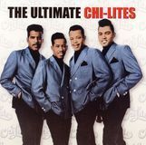 The Ultimate Chi-Lites [CD]