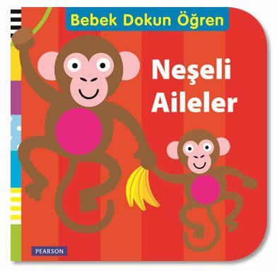 Neşeli Aile - Bebek Dokun Öğren Serisi