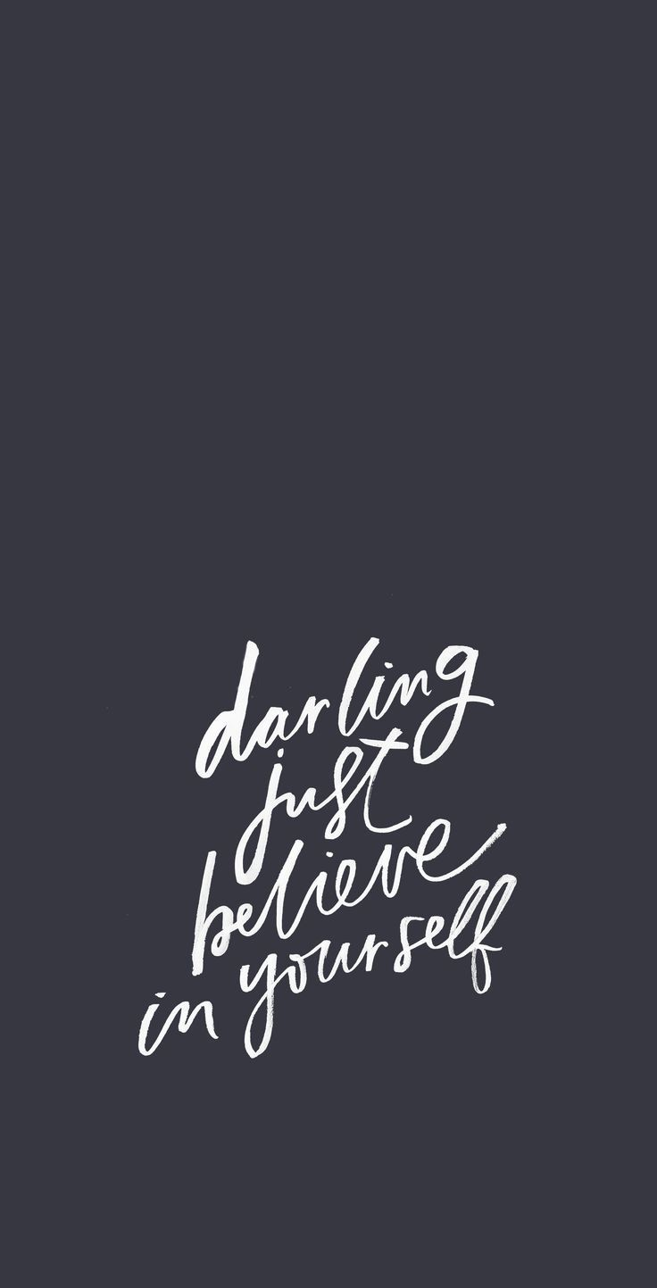 Darling, just believe in yourself | daily motivation for female entrepreneurs #inboundmarketingquotes