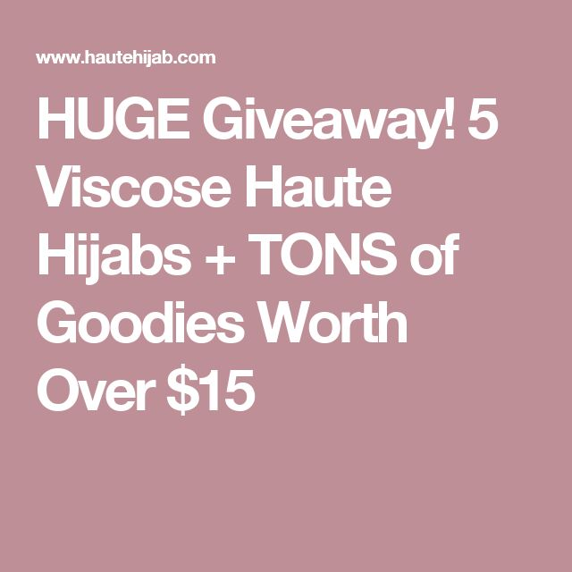 HUGE Giveaway! 5 Viscose Haute Hijabs + TONS of Goodies Worth Over $15