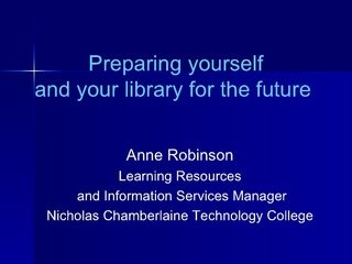 school-libraries-and-the-future by The Librain via Slideshare