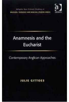 Anamnesis and the Eucharist