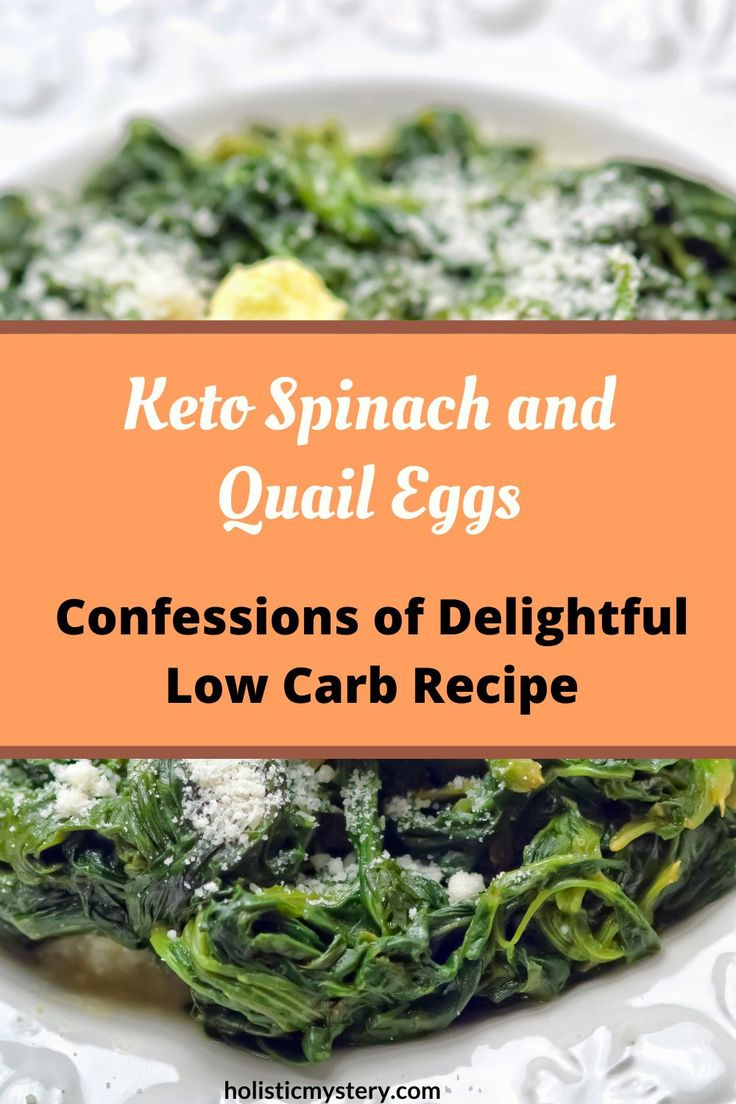 Healthy keto spinach and quail eggs recipe in 2021