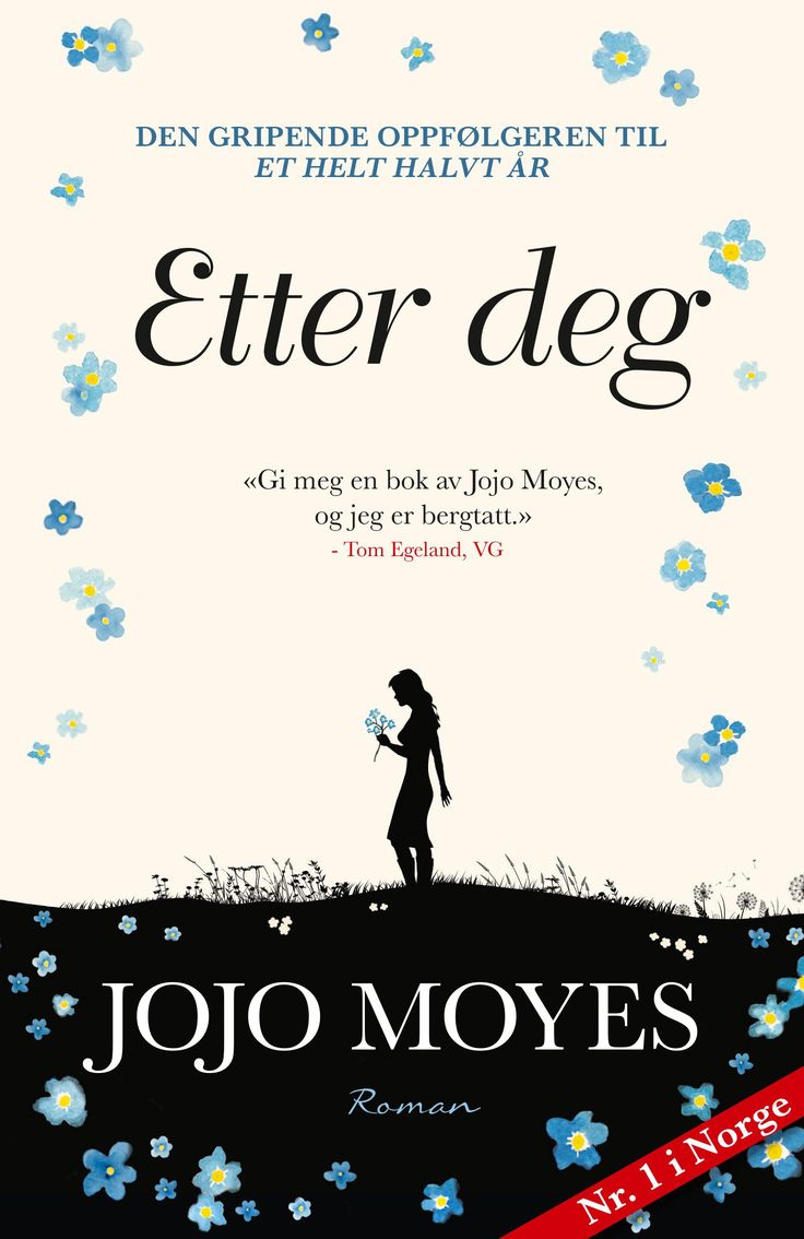 Etter deg - Jojo Moyes Elisabeth Haukeland
