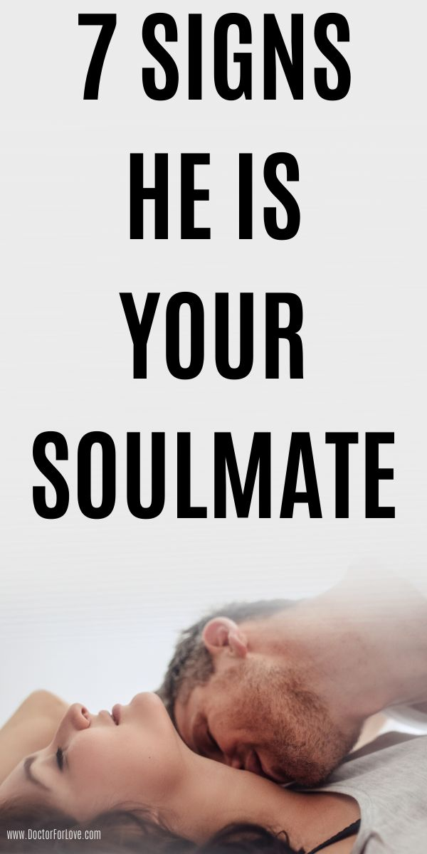 7 Sure Signs He Is Your Soulmate | Best relationship