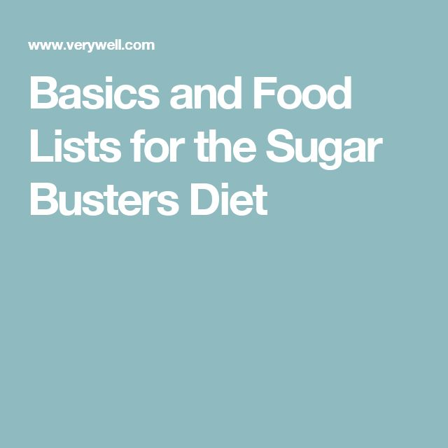 Basics and Food Lists for the Sugar Busters Diet