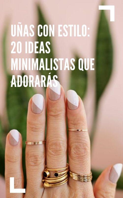 20 ideas para decorar tus uñas minimalistas para llevarlas con mucho estilo. Uñas bonitas y arregladas.