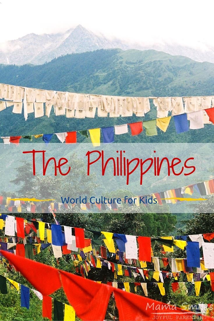 Learning About the Philippines With Kids