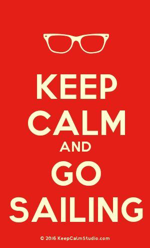 [Glasses] Keep Calm And Go Sailing