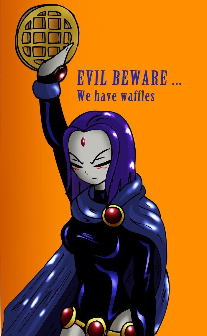 teen titans raven loves waffles
