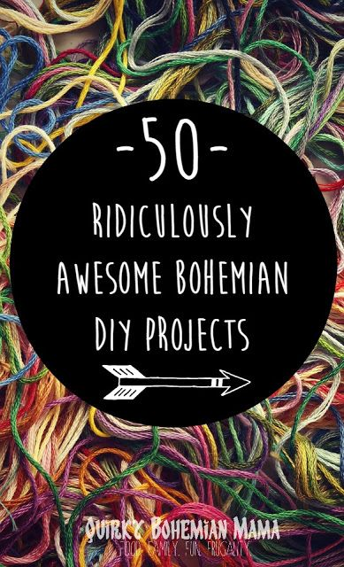 Quirky Bohemian Mama| 50 Exquisite DIY Bohemian Projects {DIY boho hippie home decor, bath & beauty, jewelry, clothing & accessories}