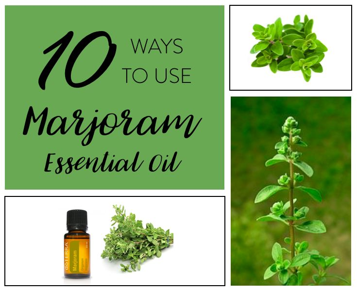 10 Ways to Use doTERRA Marjoram Essential Oil