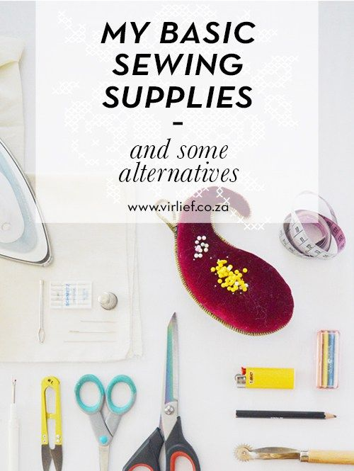 A look inside my sewing box. My basic sewing supplies (and some alternatives) || by the Vir Lief blog