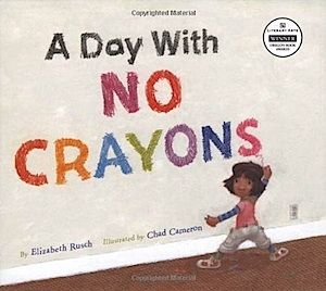 A Day With No Crayons by Elizabeth Rusch.... I have this book