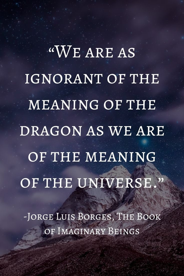 Fantasy Quotes : fantasy, quotes, Fantasy, Quote, Jorge, Borges,, Imaginary, Beings, Quotes,, Reads,, Reading, Quotes