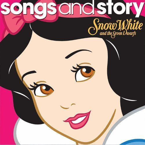 Songs and Story: Snow White and the Seven Dwarfs [CD]