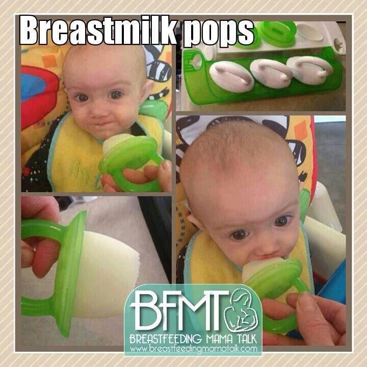 Breastmilk pops...good for teething babies