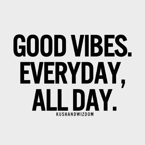 Good vibes only! #quotes – @Diane Tira