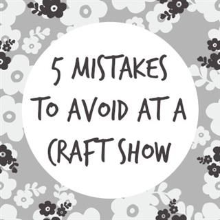 Whether you're getting ready for a large trade show and have an entire booth to fill or you've booked a table at your community's craft show, these 5 tips are always important to keep in mind.         1)  Customers don't know where to find you after the show – a stack of business cards on the outer edge of your table is a must! People tend to put more thought into handmade purchases and are less impulsive with them. If your booth is too busy to look through each item or they want to think…